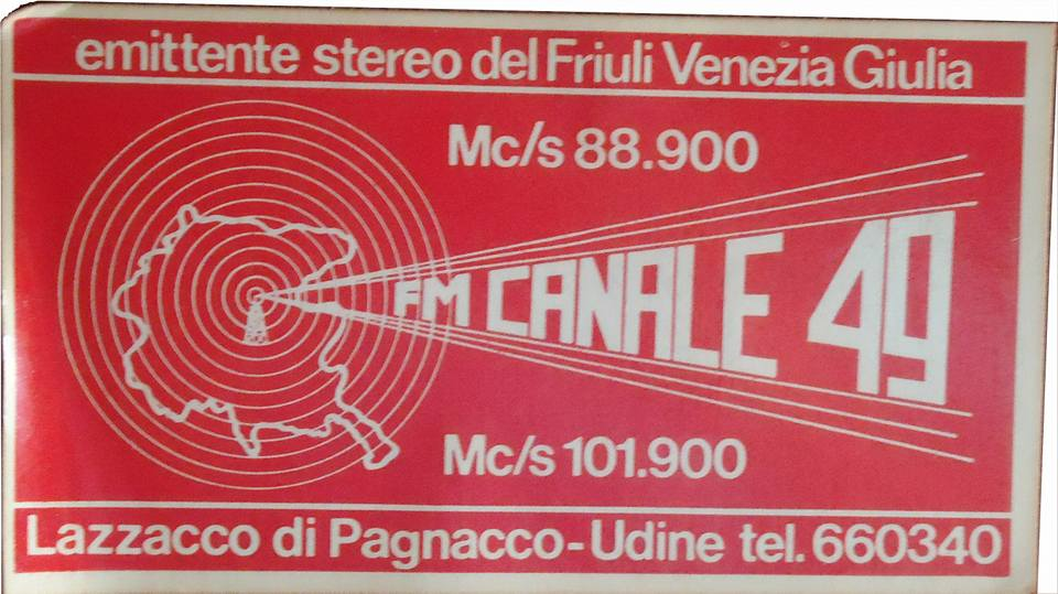 Radio Canale 49 Udine - Storia della radiotelevisione italiana. Pordenone in FM venti anni fa ed oggi