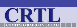"""CRTL - Comitato Radio Tv Locali: """"L'I.T. Lombardia del MSE-Com ha deciso: tabula rasa per favorire il digitale terrestre"""""""