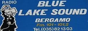 blue lake sound bergamo - Storia della radiotelevisione italiana. Lombardia: l'avventura di Blue Lake Sound