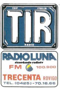 Radio Luna Rovigo TIR 206x300 - Storia della radiotelevisione italiana. Da New Radio Corporation a Top Italia Radio passando per Radio Luna Milano