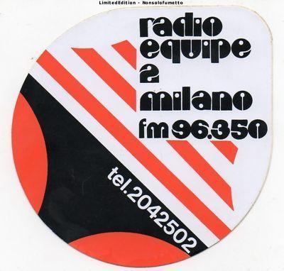 Radio20Equipe2022096350 1 1 - Storia della radiotelevisione italiana. Milano, 1975-1980: tripudio della radiofonia effimera