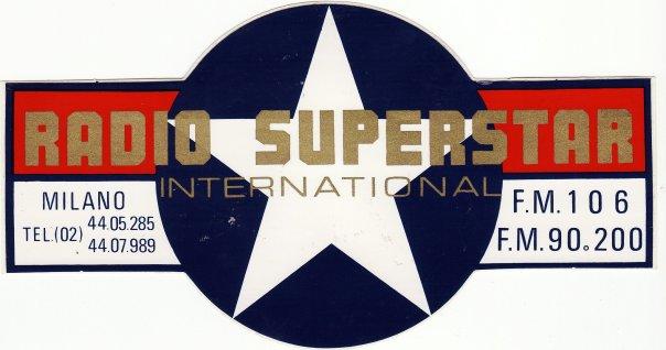 Radio20Superstar20International 1 1 - Storia della radiotelevisione italiana. Milano, 1975-1980: tripudio della radiofonia effimera