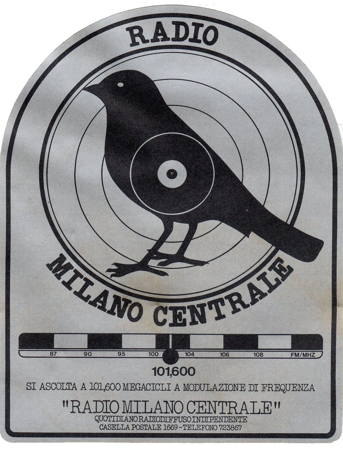 Radio20Milano20Centrale - Storia della radiotelevisione italiana. Lombardia: da Radio Regione a Italia Radio sull'esperienza di Milano Centrale