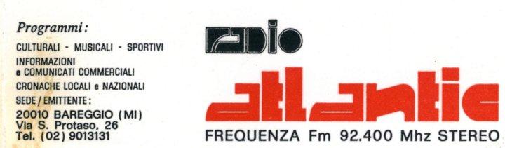 Radio Atlantic biglietto da visita - Storia della radiotelevisione italiana. Milano, Radio Atlantic: provinciale solo all'anagrafe
