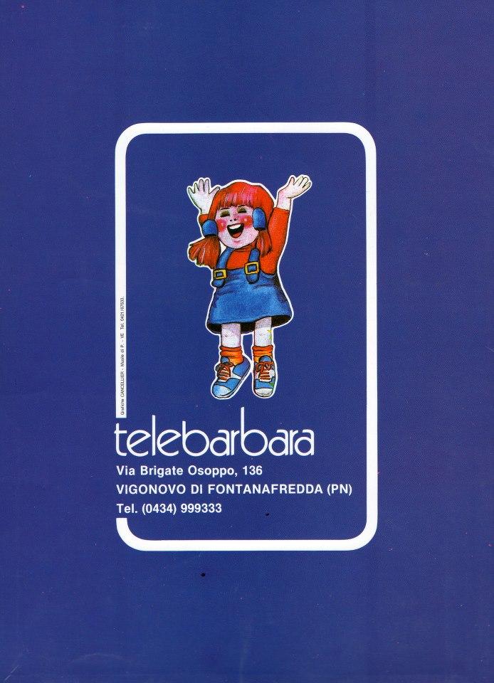 TELE BARBARA LOGO - Storia della radiotelevisione italiana. Friuli, RTB Radiotelevisione Barbara: superstation ante litteram
