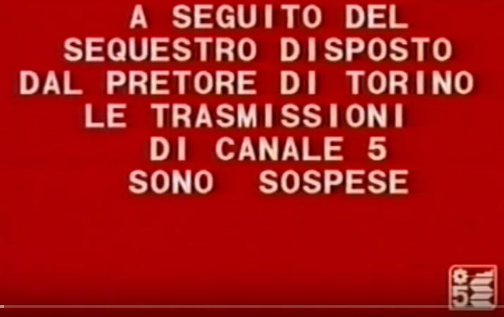 Canale 5 sospensione ordine pretore torino - Storia della radiotelevisione italiana. 1981: quando i pretori oscurarono Berlusconi