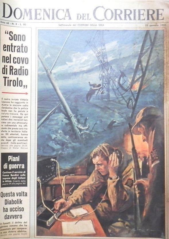 radio tirolo libero - Storia della Radiotelevisione italiana. 1965/67: Radio Tirolo Libero, stazione clandestina di protesta