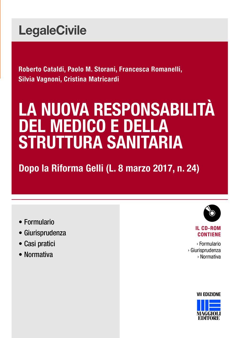 La nuova responsabilità del medico e della struttura sanitaria - Libri. La nuova responsabilità del medico e della struttura sanitaria