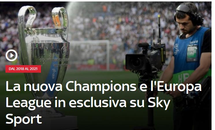 Sky Sport - Tv. Nuova Champions e l'Europa League in esclusiva su Sky Sport