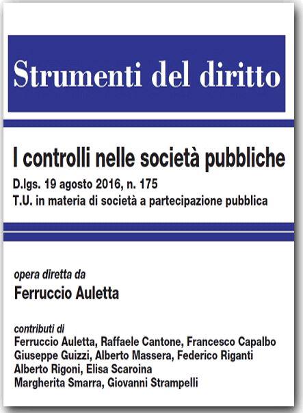 i controlli nelle società pubbliche - Libri. I controlli nelle società pubbliche