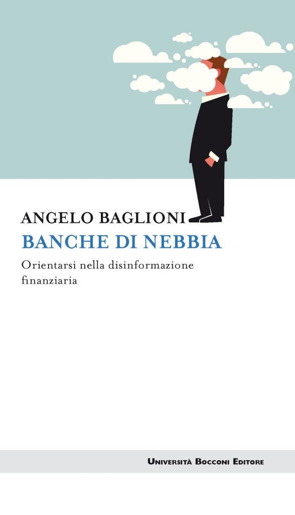 Banche di nebbia 588x1024 - Libri. Banche di nebbia. Orientarsi nella disinformazione finanziaria