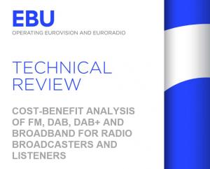 EBU report 300x241 - Radio digitale. EBU: FM piattaforma più costosa; DAB più conveniente di qualsiasi altra. Ma connubio ibrido con IP soluzione vincente