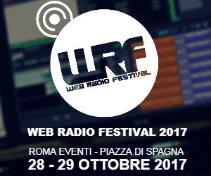 Web Radio Festival Banner 300x250 - Radio. Conferenza stampa Web Radio Festival 20/10/2017, Roma