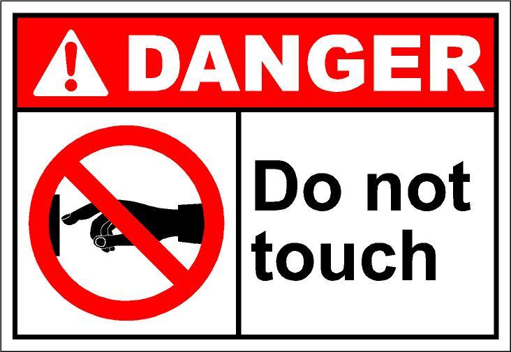 danger do not touch - Monitor e moniti