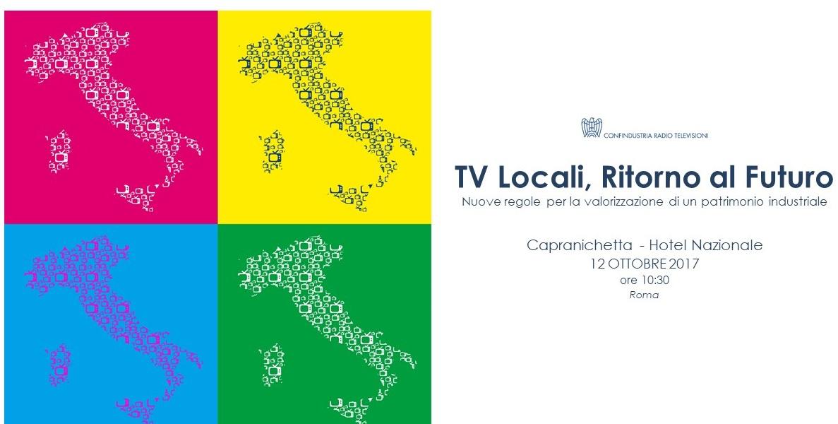 Confindustria evento 12102017 - TV Locali, CRTV: Ritorno al Futuro – Nuove regole per la valorizzazione di un patrimonio industriale. Roma 12/10/2017