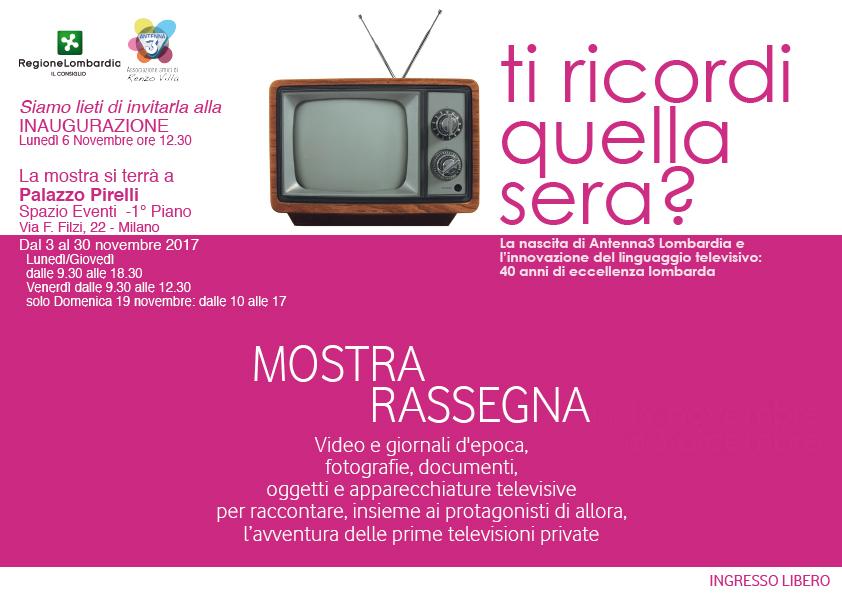 """Ti ricordi quella sera inagurazione - Tv libere. """"Ti ricordi quella sera?"""" la mostra-tributo ad Antenna 3 Lombardia di Renzo Villa a Milano dal 3 al 30/11/2017"""
