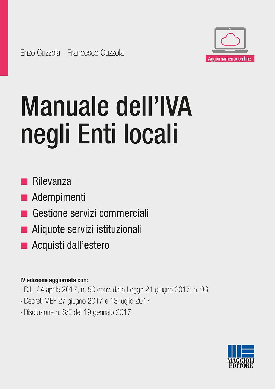 Manuale dell IVA negli Enti locali - Libri. Manuale dell'IVA negli Enti locali