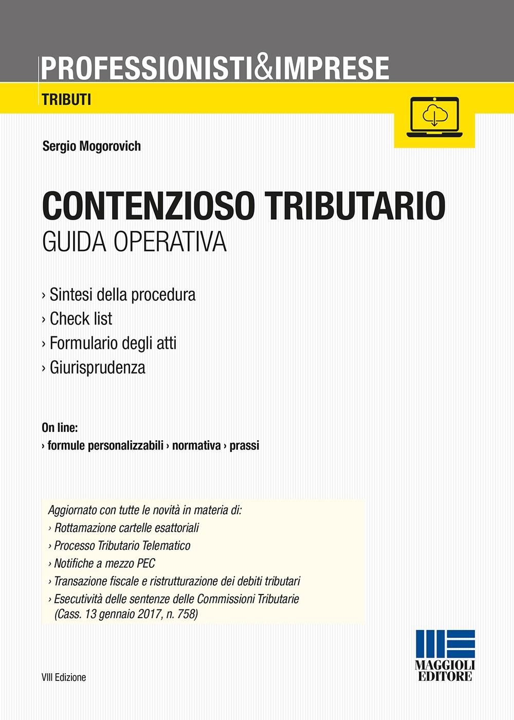 contenzioso tributario - Libri. Contenzioso tributario. Guida operativa