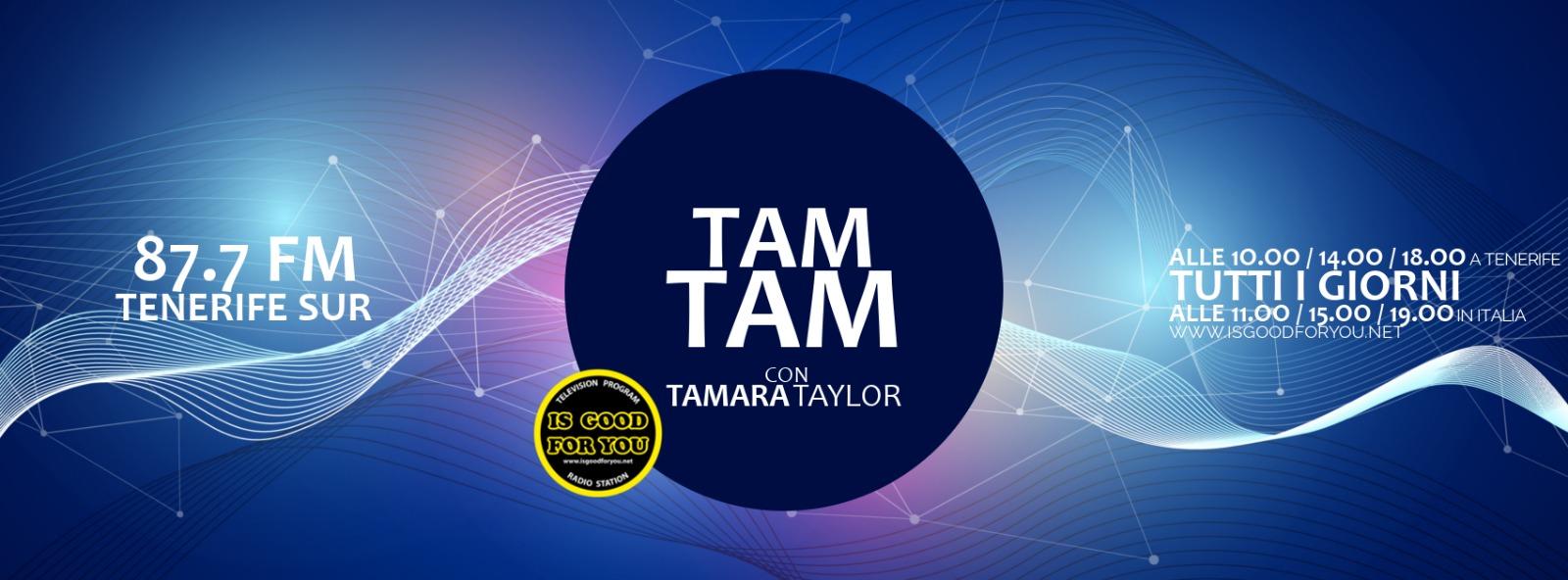 tam tam - Radio. Dal web alla FM e viceversa. L'esperienza di Tamara Taylor da RDS e 101 a IsGoodForYou