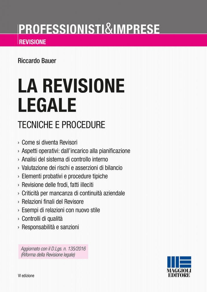 La revisione legale 728x1024 - Libri. La revisione legale. Tecniche e procedure