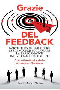 grazie del feedback - Libri. Grazie del feedback