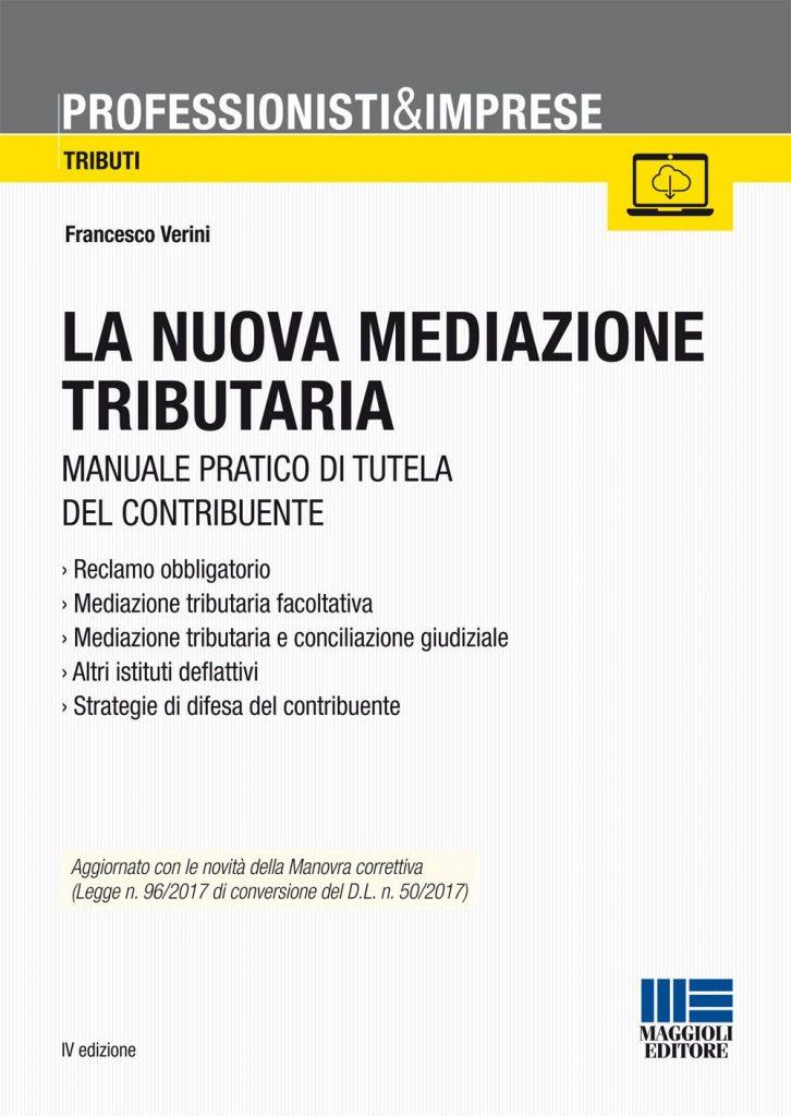 mediazione tributaria 726x1024 - Libri. La nuova mediazione tributaria: manuale pratico di tutela del contribuente