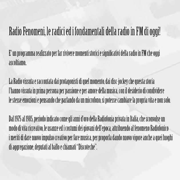 Radio Fenomeni descrizione - Radio. Il fenomeno Radio Fenomeni: la trasmissione di Franco Lazzari e Simona Marazzi che ripercorre la storia dei protagonisti