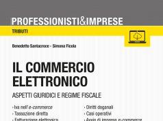 il commercio elettronico. aspetti giuridici e regime fiscale, edito da Maggioli