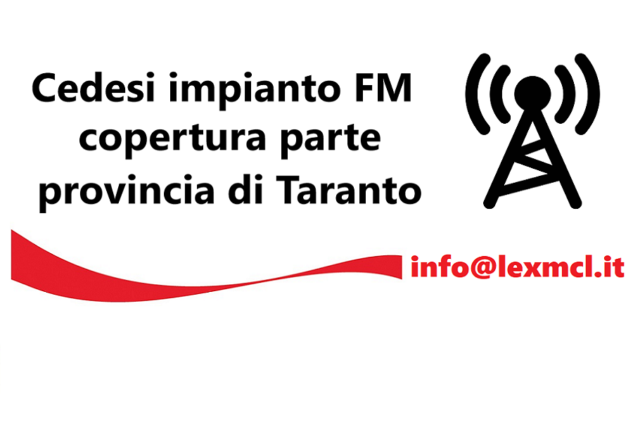 cessione impianto FM prov Taranto MCL 900X600 - Radio. Altri tempi: non è tutto oro quello che luccica. L'incubo delle piastre a cassette nell'epoca pionieristica