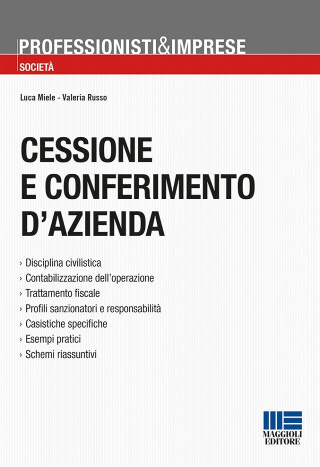 il libro cessione e conferimento d'azienda edito da Maggioli
