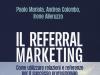 referral marketing edito da Guerini Next 100x75 - Newslinet  periodico di Radio e Televisione , Telecomunicazioni  e multimediale