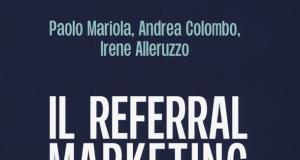 il libro referral marketing edito da Guerini Next