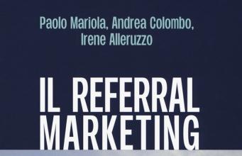 referral marketing edito da Guerini Next 341x220 - Newslinet  periodico di Radio e Televisione , Telecomunicazioni  e multimediale