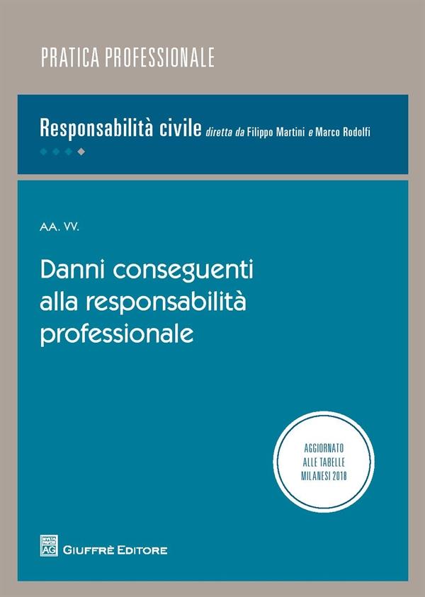 il libro danni conseguenti alla responsabilità professionale
