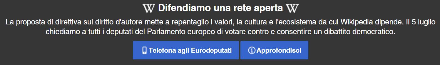wikipedia comunicato 03072018 - Web e diritto autore. Wikipedia inibisce accesso per protesta contro direttiva su copyright vagliata dopodomani da Parlamento europeo