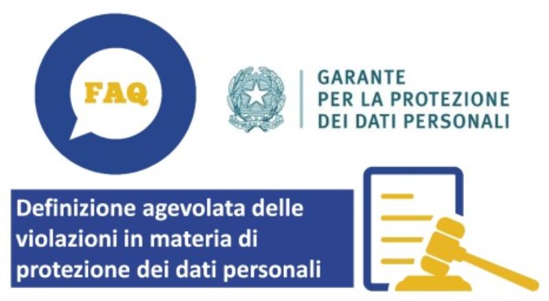 GDPR definizione agevolata delle violazioni - Privacy. Il Garante ha messo a punto le indicazioni per usufruire della definizione agevolata dei procedimenti sanzionatori pendenti