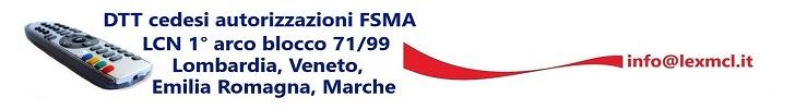 Cessione LCN 71 99 Lombardia Veneto Emilia Romagna Marche 728x100 - Newslinet  periodico di Radio e Televisione , Telecomunicazioni  e multimediale