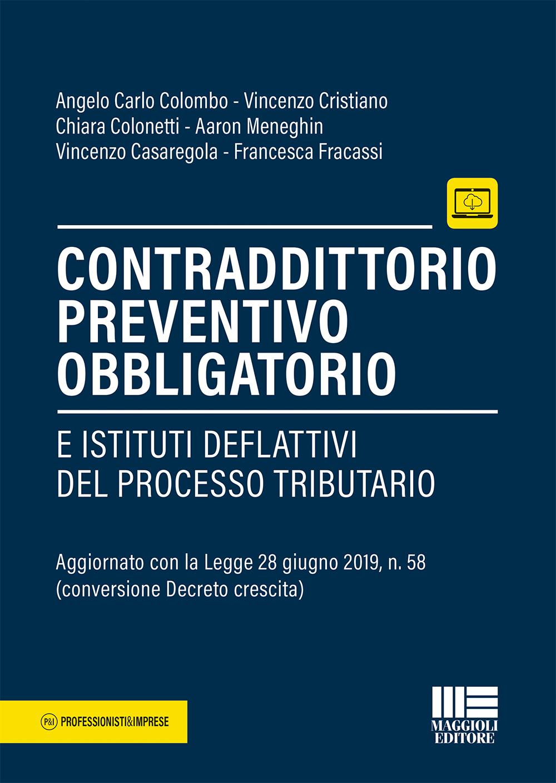 Contraddiottorio prevenitvo obbligatorio edito da Maggioli