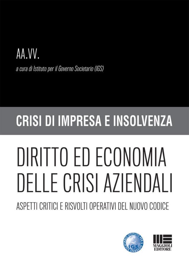 Diritto ed economia delle crisi aziendali Maggioli editore