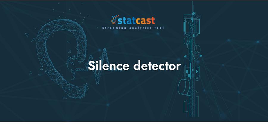 silenzio silence detector 900x460 1 - Radio. Il silenzio è d'oro? Evitarlo, sì. Statcast introduce la funzione silence detector