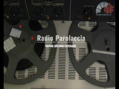 Radio Radicale   Radio Parolaccia - Storia della radiotelevisione italiana. 1977: la presa di Milano di Radio Radicale